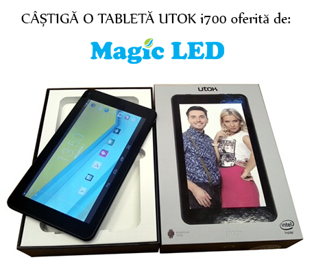 Câștigă cu Mongift o tabletă UTOK i700 oferită de Magic Led